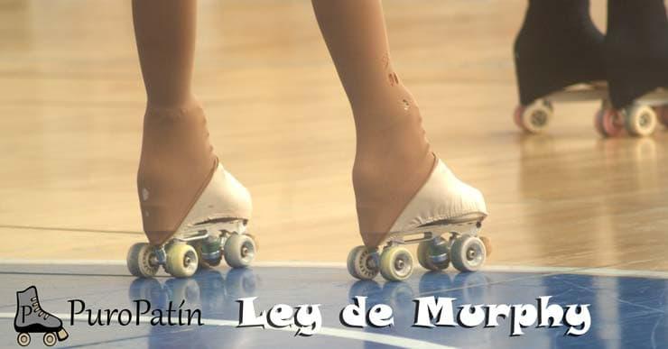 ley de murphy patines